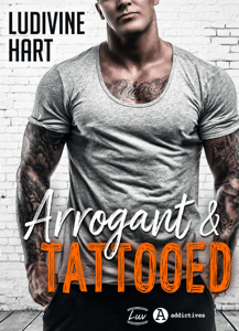 Arrogant and Tattooed - Ludivine Hart pdf download