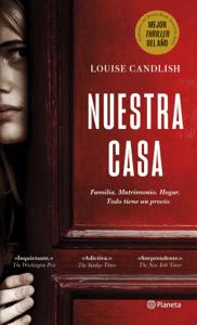 Nuestra casa - Louise Candlish pdf download
