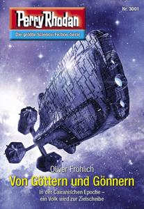 Perry Rhodan 3001: Von Göttern und Gönnern - Oliver Fröhlich pdf download