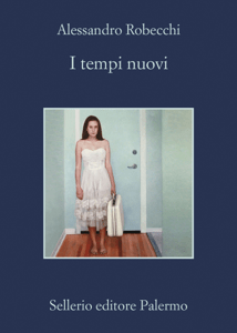 I tempi nuovi - Alessandro Robecchi pdf download