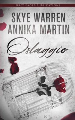 Ostaggio - Skye Warren & Annika Martin pdf download