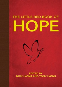 The Little Red Book of Hope - Nick Lyons & Tony Lyons pdf download
