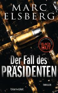 Der Fall des Präsidenten - Marc Elsberg pdf download
