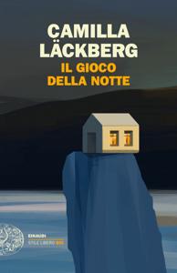 Il gioco della notte - Camilla Läckberg pdf download