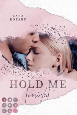 Hold Me Tonight (Crushed-Trust-Reihe 2) - Lana Rotaru pdf download