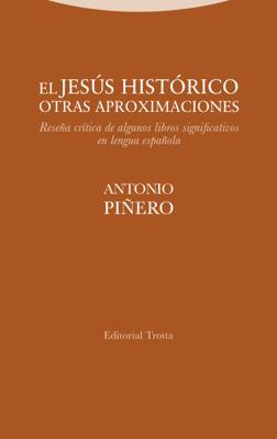 El Jesús histórico. Otras aproximaciones - Antonio Piñero pdf download