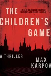 The Children's Game - Max Karpov pdf download