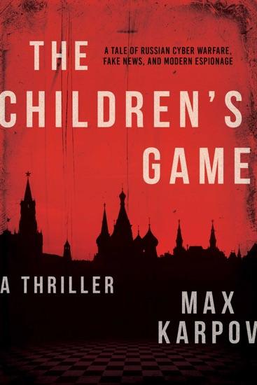 The Children's Game by Max Karpov PDF Download