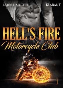 Hell's Fire Motorcycle Club 1 - Bärbel Muschiol pdf download
