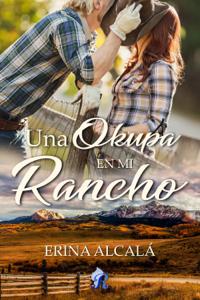 Una okupa en mi rancho - Erina Alcalá pdf download