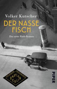 Der nasse Fisch - Volker Kutscher pdf download