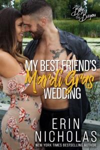 My Best Friend's Mardi Gras Wedding - Erin Nicholas pdf download