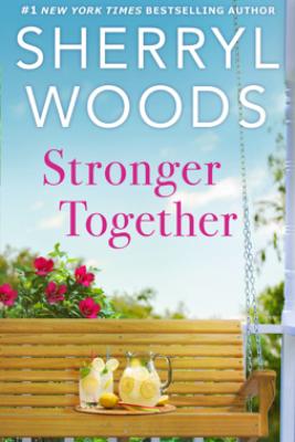 Stronger Together - Sherryl Woods