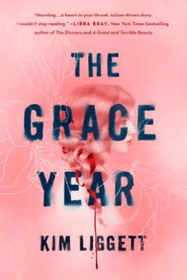 The Grace Year - Kim Liggett