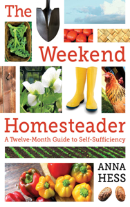 The Weekend Homesteader - Anna Hess pdf download