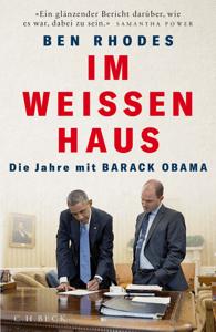 Im Weißen Haus - Ben Rhodes pdf download