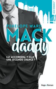 Mack daddy - Penelope Ward pdf download