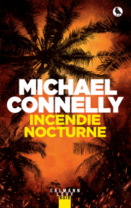 Incendie nocturne - Michael Connelly pdf download