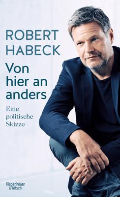 Von hier an anders - Robert Habeck pdf download