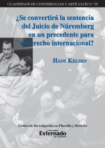 ¿Se convertirá la sentencia del Juicio de Núremberg en un precedente para el derecho internacional? - Hans Kelsen pdf download