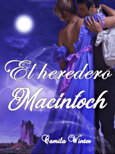 El heredero MacIntoch - Camila Winter pdf download