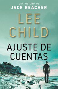 Ajuste de cuentas - Lee Child pdf download