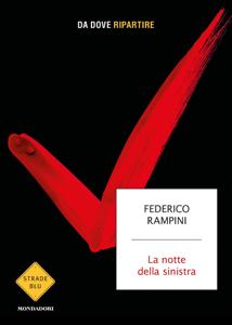 La notte della sinistra - Federico Rampini pdf download