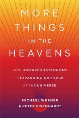 More Things in the Heavens - Michael Werner & Peter Eisenhardt
