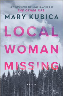Local Woman Missing - Mary Kubica pdf download