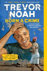 Born a Crime - Trevor Noah pdf download
