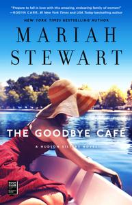 The Goodbye Café - Mariah Stewart pdf download