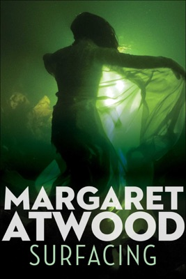 Surfacing - Margaret Atwood pdf download