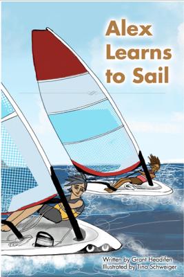 Alex Learns to Sail - Grant Headifen