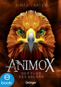 Animox. Der Flug des Adlers - Aimée Carter pdf download