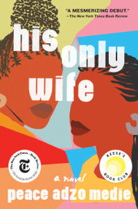 His Only Wife - Peace Adzo Medie pdf download