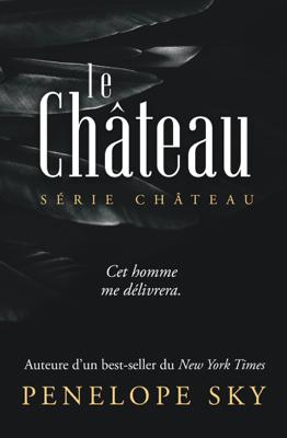 Le Château - Penelope Sky pdf download