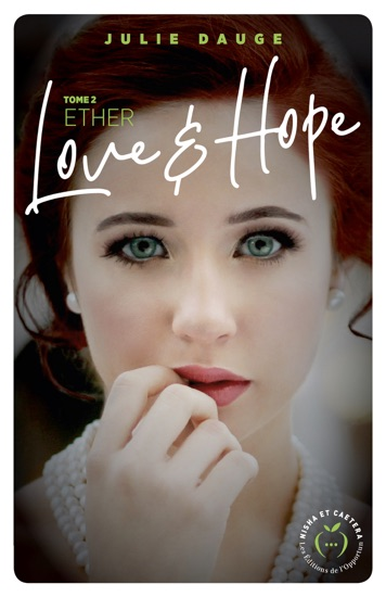 Love and hope - tome 2 Ether by Julie Dauge pdf download