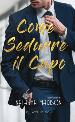 Come sedurre il capo - Natasha Madison pdf download