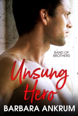 Unsung Hero - Barbara Ankrum pdf download