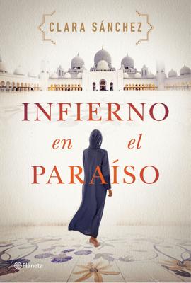 Infierno en el paraíso - Clara Sánchez pdf download