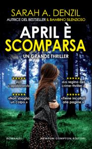 April è scomparsa - Sarah A. Denzil pdf download