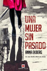 Una mujer sin pasado - Anna Ekberg pdf download