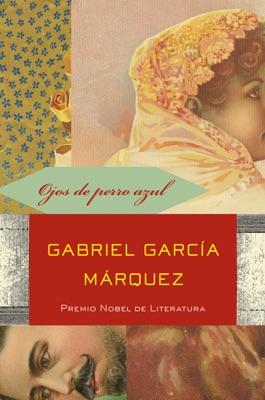 Ojos de perro azul - Gabriel García Márquez pdf download