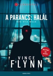 A parancs: halál - Vince Flynn & Kyle Mills pdf download