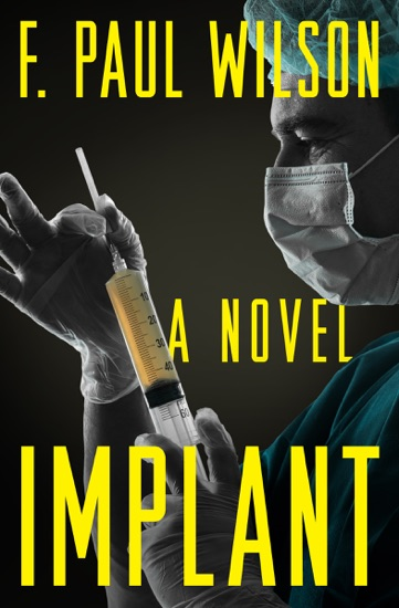 Implant by F. Paul Wilson PDF Download