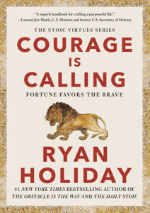 Courage Is Calling - Ryan Holiday pdf download