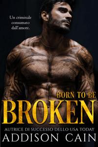 Born to be Broken - Addison Cain pdf download