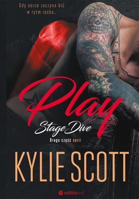 Play. Stage Dive - Kylie Scott pdf download