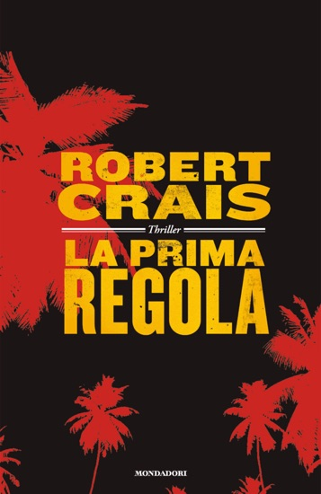 La prima regola by Robert Crais PDF Download