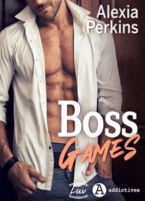 Boss Games - Alexia Perkins pdf download